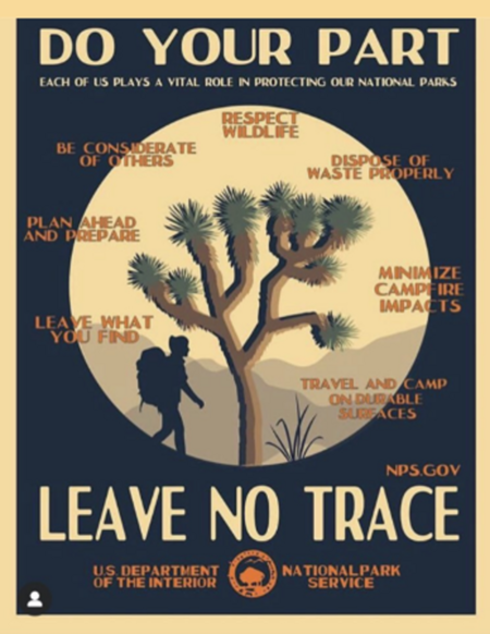 Leave No Trace, a concept borrowed from the National Parks Service (USA).